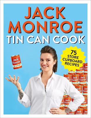 Cover for Tin Can Cook 75 Simple Store-cupboard Recipes by Jack Monroe