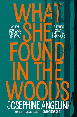 Cover for What She Found in the Woods by Josephine Angelini