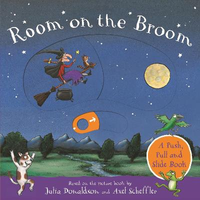 Cover for Room on the Broom: A Push, Pull and Slide Book by Julia Donaldson