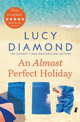 Cover for An Almost Perfect Holiday by Lucy Diamond
