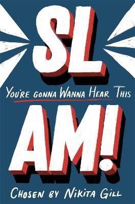 SLAM! You're Gonna Wanna Hear This