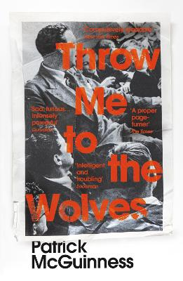 Cover for Throw Me to the Wolves by Patrick McGuinness