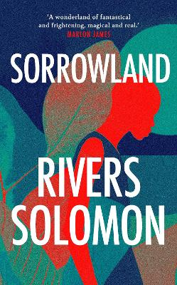 Cover for Sorrowland by Rivers Solomon