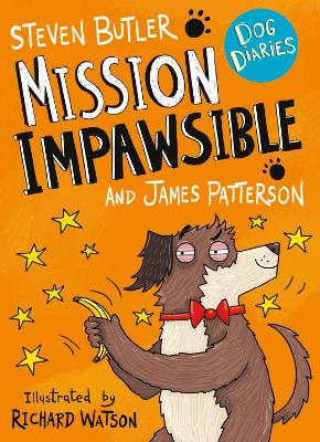 Cover for Dog Diaries: Mission Impawsible by Steven Butler & James Patterson