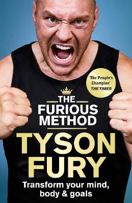 The Furious Method Transform your Mind, Body and Goals