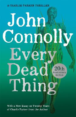Cover for Every Dead Thing by John Connolly