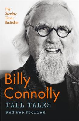 Cover for Tall Tales and Wee Stories The Best of Billy Connolly by Billy Connolly
