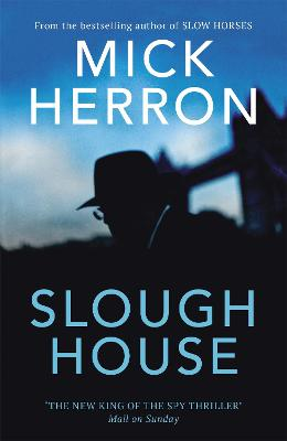 Cover for Slough House by Mick Herron