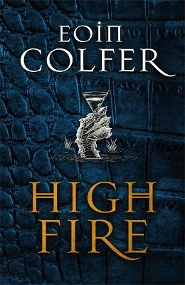 Cover for Highfire by Eoin Colfer