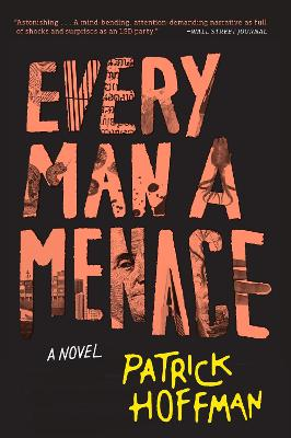 Cover for Every Man a Menace by Patrick Hoffman
