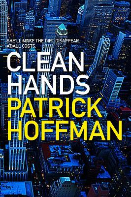 Cover for Clean Hands  by Patrick Hoffman
