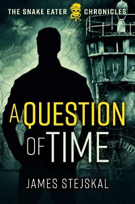 Cover for A Question of Time by James Stejskal
