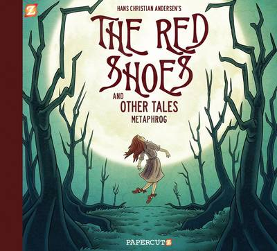 Cover for The Red Shoes and Other Tales by Metaphrog