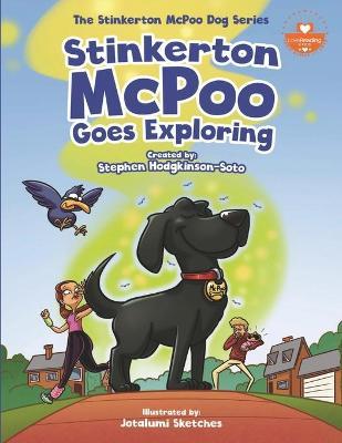 Stinkerton McPoo Goes Exploring