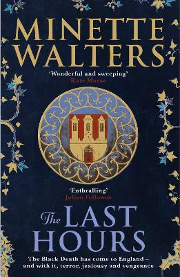 Cover for The Last Hours  by Minette Walters