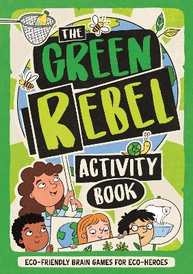 The Green Rebel Activity Book