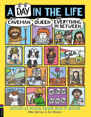 Cover for A Day in the Life of a Caveman, A Queen and Everything in Between by Mike Barfield