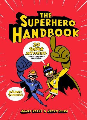 Cover for The Superhero Handbook by James Doyle