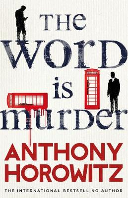 Cover for The Word is Murder by Anthony Horowitz