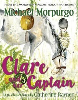 Book Cover for Clare and her Captain by Michael Morpurgo