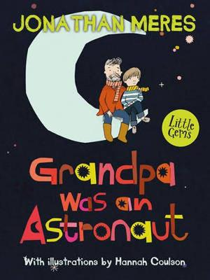 Book Cover for Grandpa Was an Astronaut by Jonathan Meres