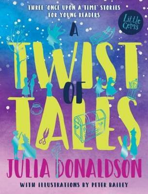 Book Cover for A Twist of Tales by Julia Donaldson