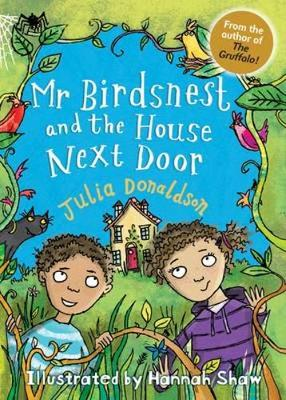 Book Cover for Mr Birdsnest and the House Next Door by Julia Donaldson, Catriona Black