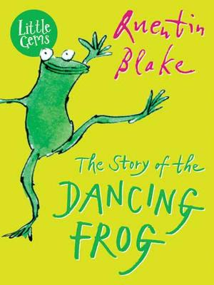 Cover for The Story of the Dancing Frog by Quentin Blake
