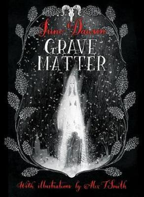 Cover for Grave Matter by Juno Dawson