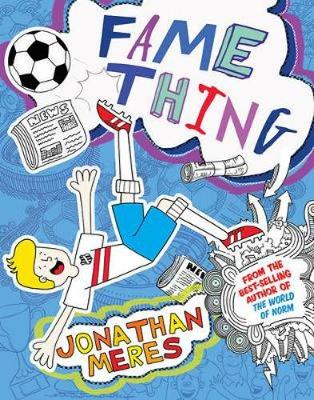 Cover for Fame Thing by Jonathan Meres