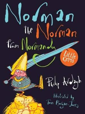 Cover for Norman the Norman from Normandy by Philip Ardagh