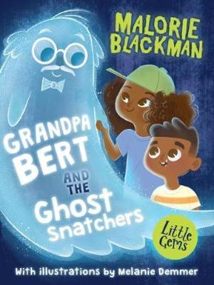 Book Cover for Grandpa Bert and the Ghost Snatchers by Malorie Blackman