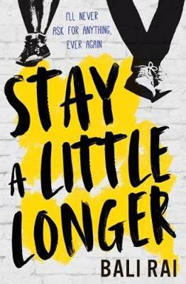 Cover for Stay A Little Longer by Bali Rai