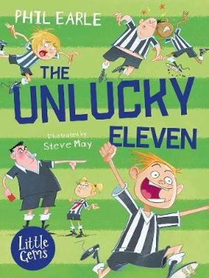Cover for The Unlucky Eleven by Phil Earle