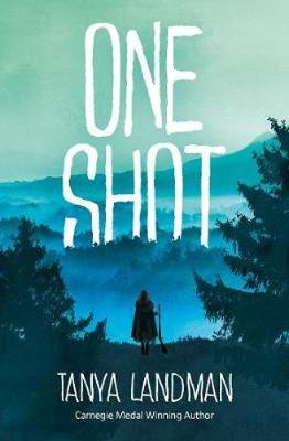 Cover for One Shot by Tanya Landman