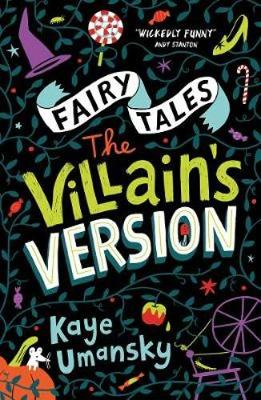 Cover for Fairy Tales: The Villain's Version by Kaye Umansky