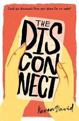 Cover for The Disconnect by Keren David