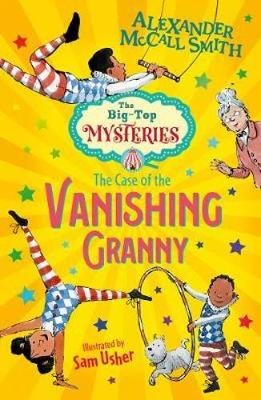 Cover for The Case of the Vanishing Granny by Alexander Mccall Smith