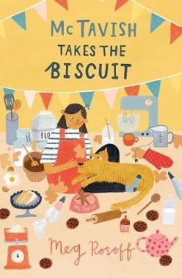 Cover for McTavish Takes the Biscuit by Meg Rosoff