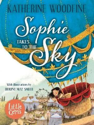Cover for Sophie Takes to the Sky by Katherine Woodfine