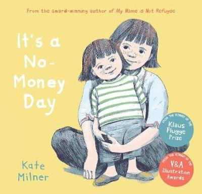 Cover for It's a No-Money Day by Kate Milner