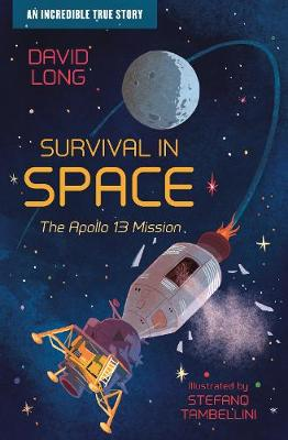 Cover for Survival in Space The Apollo 13 Mission by David Long