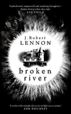 Cover for Broken River by J. Robert Lennon
