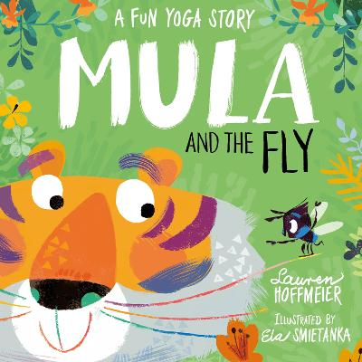 Mula and the Fly: A Fun Yoga Story