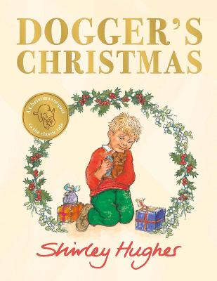 Cover for Dogger's Christmas by Shirley Hughes