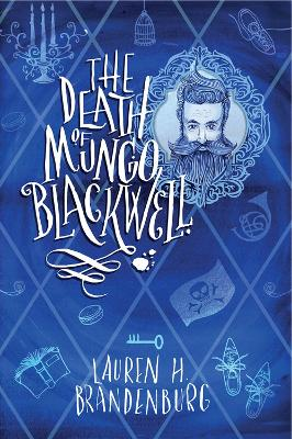 Cover for The Death of Mungo Blackwell by Lauren H Brandenburg