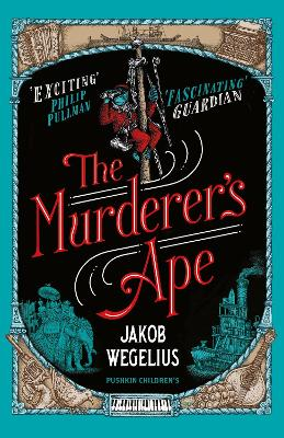 Cover for The Murderer's Ape by Jakob Wegelius