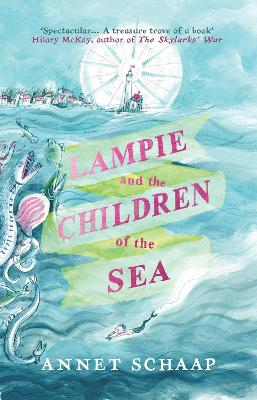 Cover for Lampie and the Children of the Sea by Annet Schaap