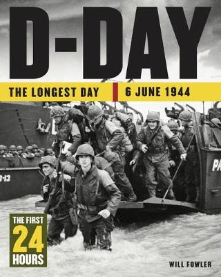 Cover for D-Day The First 24 Hours by Will Fowler