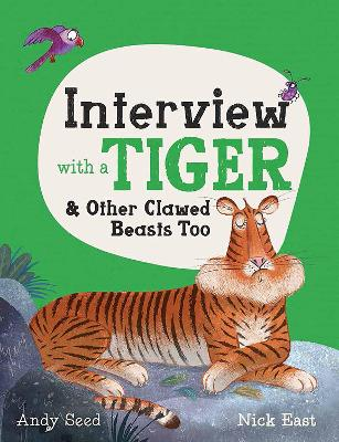 Interview with a Tiger and Other Clawed Beasts Too